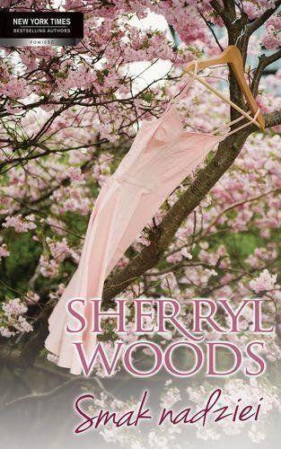 Smak nadziei Słodkie Magnolie Część 1 - Sherryl Woods