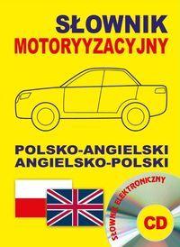 Słownik motoryzacyjny polsko-angielski angielsko-polski + CD słownik elektroniczny ZAKŁADKA DO KSIĄŻEK GRATIS DO KAŻDEGO ZAMÓWIENIA