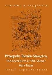 """""""The Adventures of Tom Sawyer / Przygody Tomka Sawyera"""" - Ebook."""