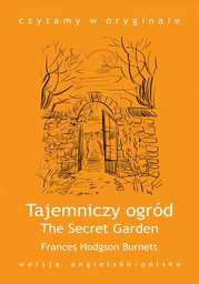 """The Secret Garden / Tajemniczy ogród"" - Ebook."