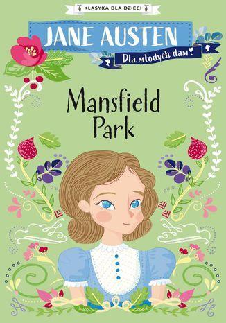 Klasyka dla dzieci. Mansfield Park - Ebook.