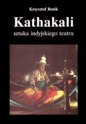 Kathakali - sztuka indyjskiego teatru - Ebook.