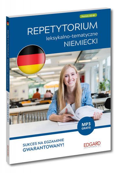 Niemiecki. Repetytorium leksykalno-tematyczne A2-B1 (Wydanie 2) ZAKŁADKA DO KSIĄŻEK GRATIS DO KAŻDEGO ZAMÓWIENIA
