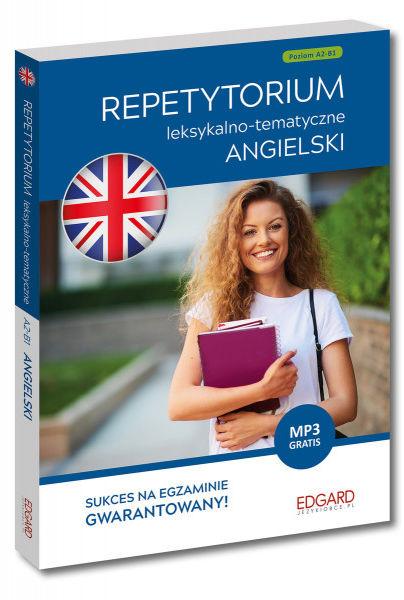 Angielski. Repetytorium leksykalno-tematyczne A2-B1 (wydanie 2) ZAKŁADKA DO KSIĄŻEK GRATIS DO KAŻDEGO ZAMÓWIENIA