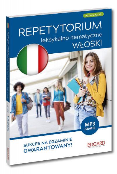 Włoski. Repetytorium leksykalno-tematyczne A2-B1 (wydanie 2) ZAKŁADKA DO KSIĄŻEK GRATIS DO KAŻDEGO ZAMÓWIENIA