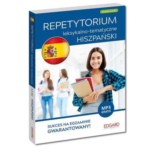 Hiszpański. Repetytorium leksykalno-tematyczne A2-B2 (Wydanie 2) ZAKŁADKA DO KSIĄŻEK GRATIS DO KAŻDEGO ZAMÓWIENIA