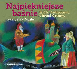 Najpiękniejsze baśnie H.Ch.Andersena i braci Grimm - Bracia Grimm - audiobook