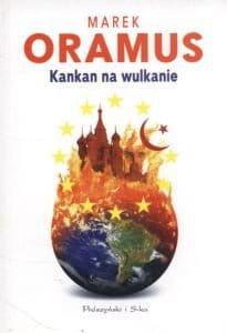 Kankan na wulkanie - Marek Oramus