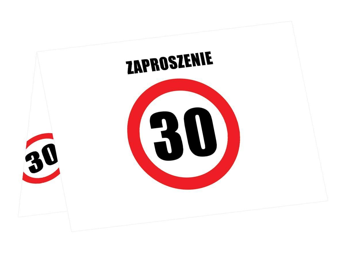 Zaproszenia na 30-tke znak zakazu - 6 szt.