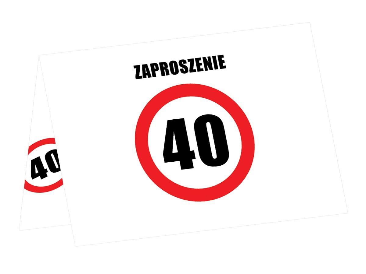 Zaproszenie na 40-tke znak zakazu - 6 szt.