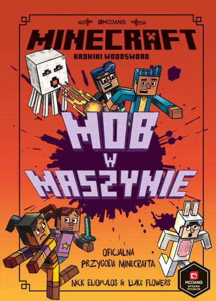 Mob w maszynie. Minecraft ZAKŁADKA DO KSIĄŻEK GRATIS DO KAŻDEGO ZAMÓWIENIA
