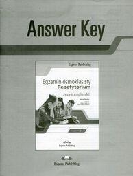 Egzamin ósmoklasisty Repetytorium Język angielski Answer Key ZAKŁADKA DO KSIĄŻEK GRATIS DO KAŻDEGO ZAMÓWIENIA