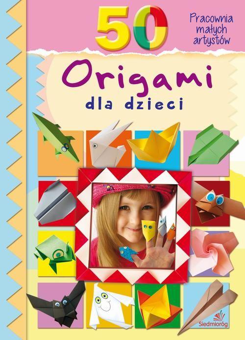 50 origami dla dzieci - Marcelina Grabowska-Piątek - ebook