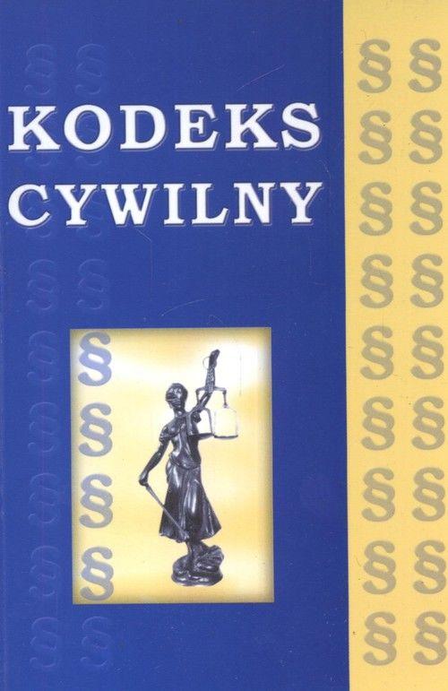 Kodeks cywilny ZAKŁADKA DO KSIĄŻEK GRATIS DO KAŻDEGO ZAMÓWIENIA