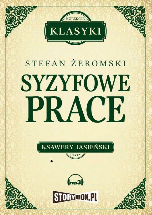 Syzyfowe prace - Stefan Żeromski - audiobook