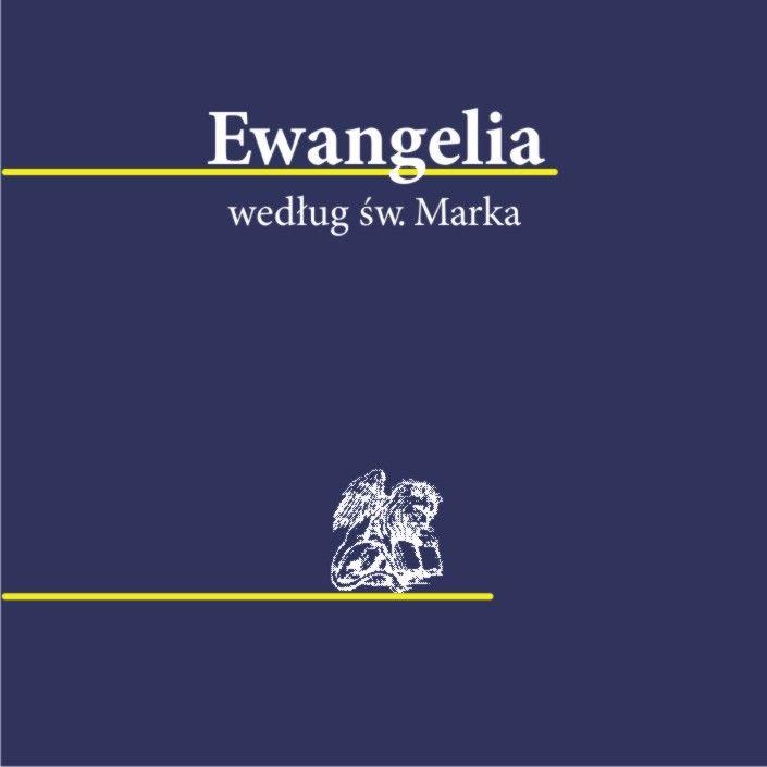 Ewangelia wedłu św. Marka - Biblia 1000 - lecia Pallottinum - audiobook
