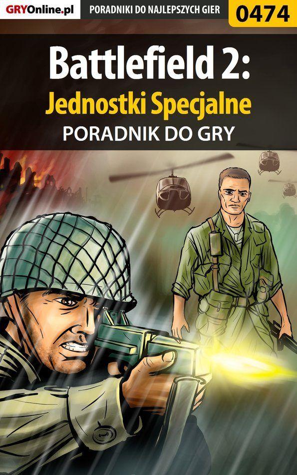 Battlefield 2: Jednostki Specjalne - Maciej Jałowiec - ebook