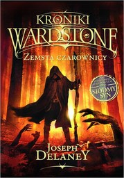 Kroniki Wardstone 1. Zemsta czarownicy - Ebook.
