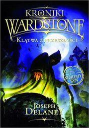 Kroniki Wardstone 2. Klątwa z przeszłości - Ebook.
