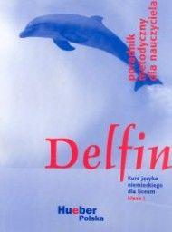 Delfin Poradnik metodyczny dla nauczyciela