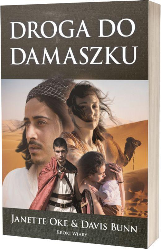 Droga do Damaszku cz. 3 Kroki wiary - Janette Oke i Davis Bunn - oprawa miękka