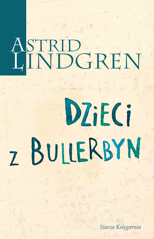 Dzieci z Bullerbyn - Astrid Lindgren - ebook