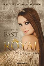 Royal przysięga ze złota ZAKŁADKA DO KSIĄŻEK GRATIS DO KAŻDEGO ZAMÓWIENIA