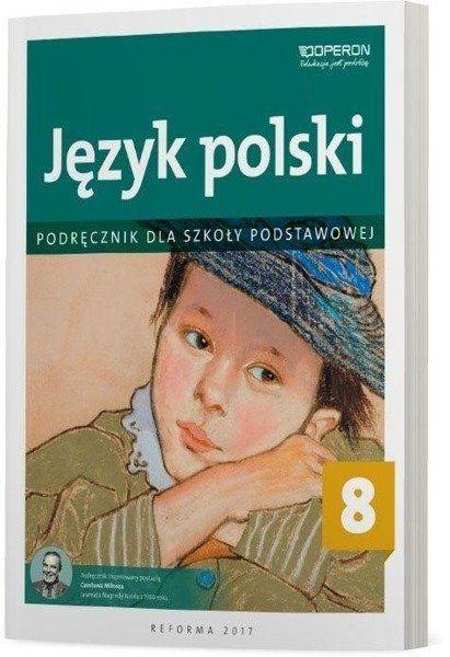 Język polski SP 8 Podręcznik OPERON - Barbara Klimczak, Elżbieta Tomińska, Teresa Zawis