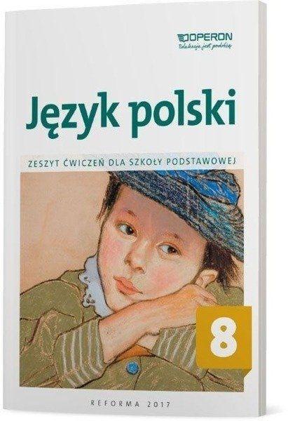 Język polski SP 8 Zeszyt ćwiczeń OPERON - Elżbieta Brózdowska
