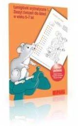 Łamigłówki arytmetyczne 1 zeszyt ćwiczeń dla dzieci w wieku 6-7 lat