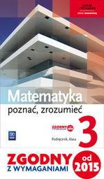 Matematyka poznać zrozumieć podręcznik 3 szkoła ponadgimnazjalna zakres rozszerzony 147893 582/3/2014/2016 ZAKŁADKA DO KSIĄŻEK GRATIS DO KAŻDEGO...