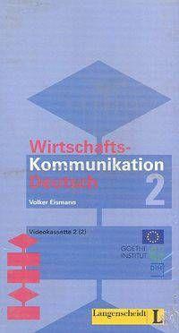 Wirtschaftskommunikation Deutsch 2. Kaseta wideo