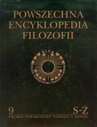 Powszechna Encyklopedia Filozofii t.9 S-Ż - praca zbiorowa