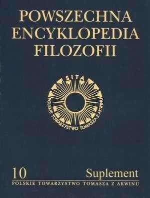 Powszechna Encyklopedia Filozofii t.10 Suplement - praca zbiorowa