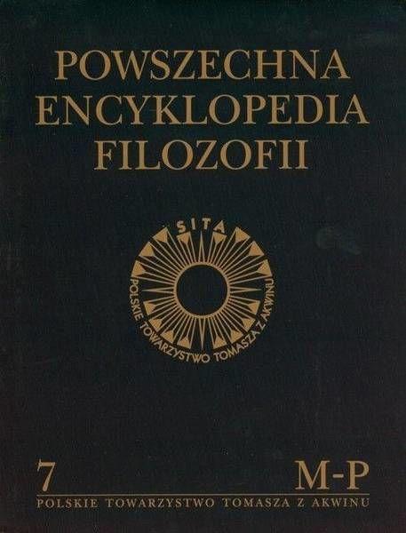 Powszechna Encyklopedia Filozofii t.7 M-P - praca zbiorowa