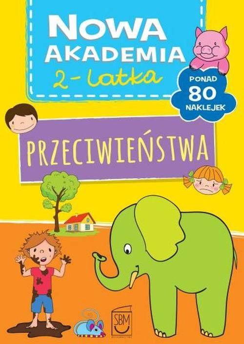 Nowa Akademia 2- latka Przeciwieństwa