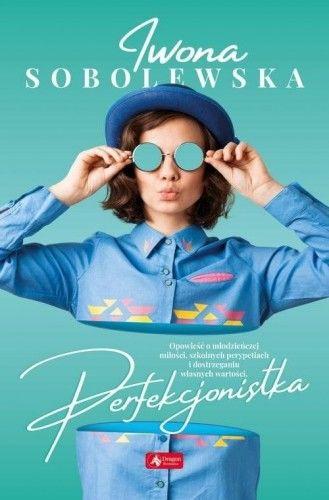 Perfekcjonistka Iwona Sobolewska