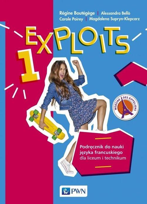 Exploits 1 Podręcznik do nauki języka francuskiego ZAKŁADKA DO KSIĄŻEK GRATIS DO KAŻDEGO ZAMÓWIENIA