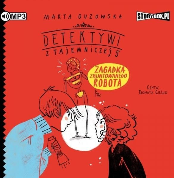 Detektywi z Tajemniczej 5 T.4 audiobook ZAKŁADKA DO KSIĄŻEK GRATIS DO KAŻDEGO ZAMÓWIENIA
