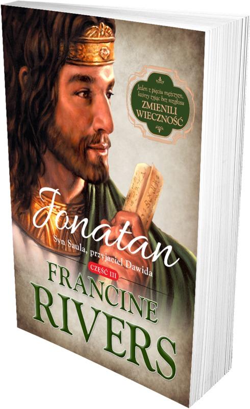 Jonatan. Syn Saula, przyjaciel Dawida cz.3 - Francine Rivers - oprawa miękka