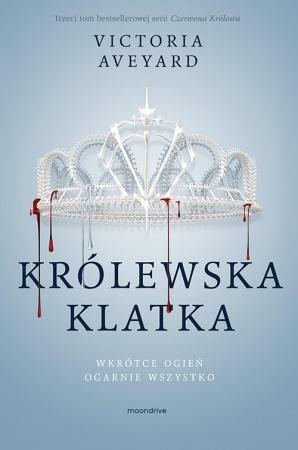 Czerwona Królowa. Królewska klatka ZAKŁADKA DO KSIĄŻEK GRATIS DO KAŻDEGO ZAMÓWIENIA