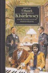 Kisielewscy Jan August Zygmunt Stefan Wacek Mariusz Urbanek