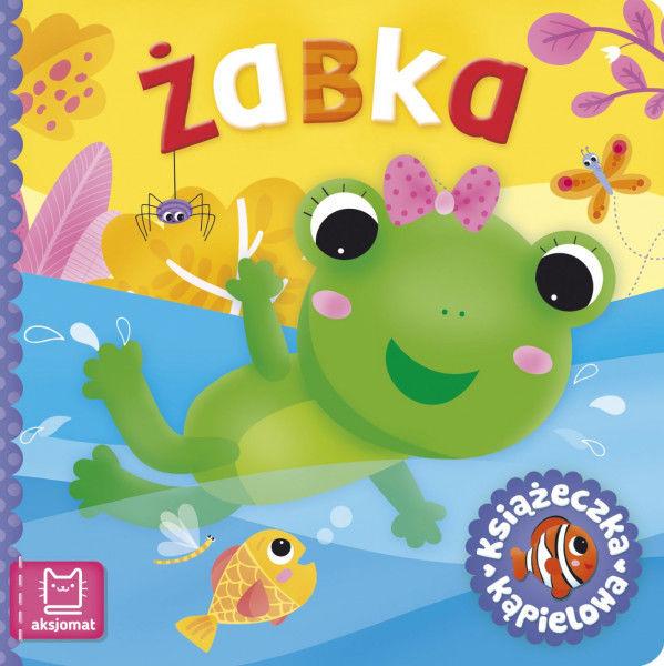 Żabka. Książeczka kąpielowa ZAKŁADKA DO KSIĄŻEK GRATIS DO KAŻDEGO ZAMÓWIENIA