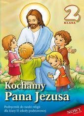 Kochamy PanaJezusa kl.2-podręcznik