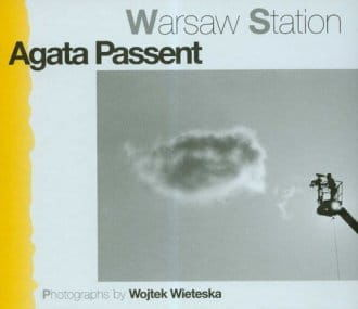 Warsaw station (wersja ang/english version) Agata Passent