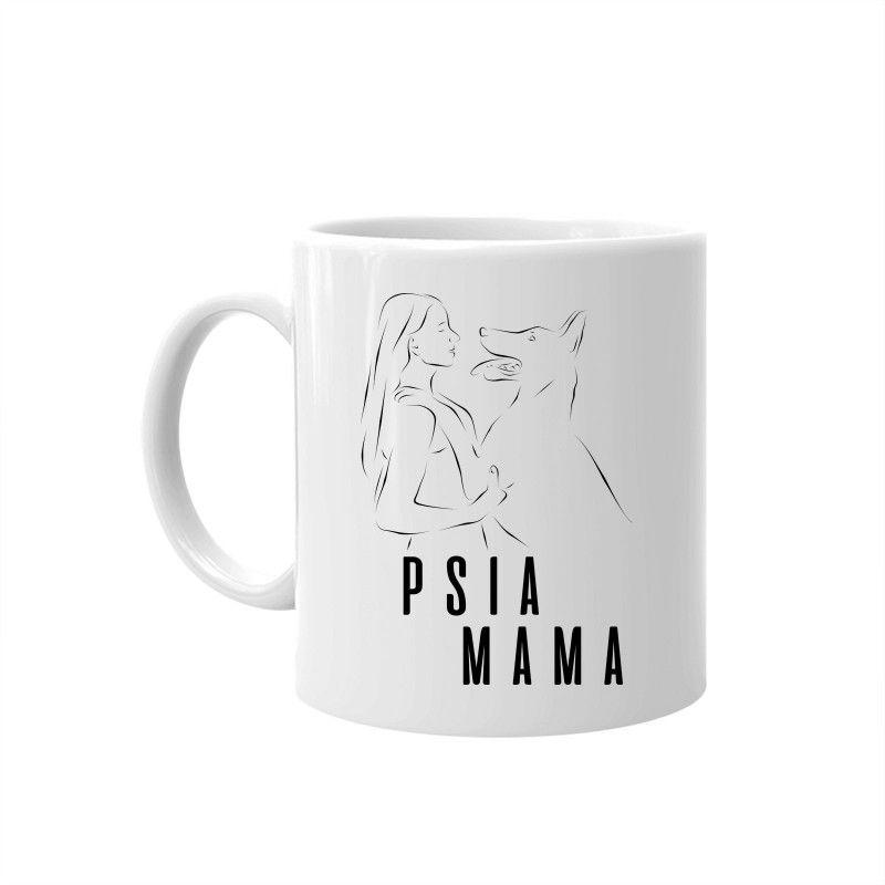 Psia mama - kubek z nadrukiem