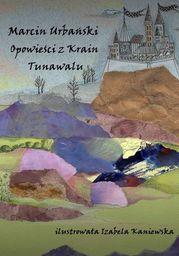 Opowieści z Krain Tunawalu - Ebook.