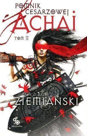 Pomnik cesarzowej Achai T.2 - Andrzej Ziemiański