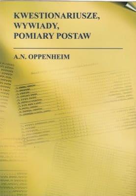 Kwestionariusze, wywiady, pomiary postaw - A.N. Oppenheim