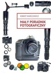 Mały poradnik fotograficzny - Ebook.